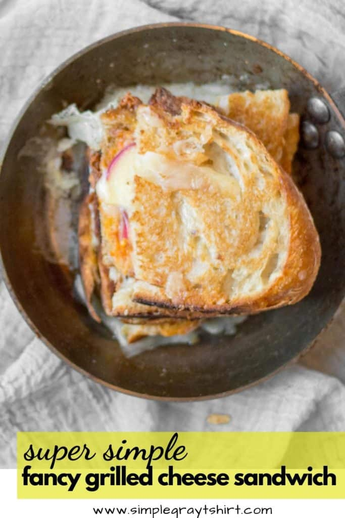 pin for fancy grilled cheese
